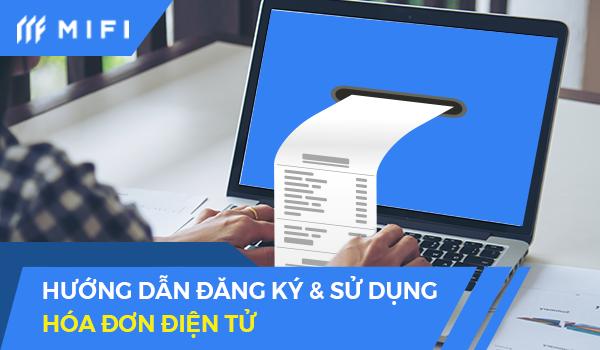 Đăng ký sử dụng hóa đơn điện tử là quy trình bắt buộc với mọi doanh nghiệp hiện nay