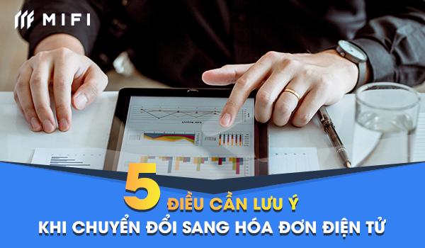 5 Điều cần lưu ý khi chuyển đổi sang hóa đơn điện tử